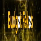 Budget Fakes