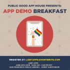 Public Good App House - LGBT App Demos