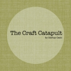 The Craft Catapult