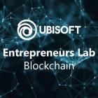 Ubisoft Entrepreneurs S5 @Blockchain