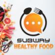 Subway Healthy food