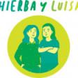 Hierba y Luisa