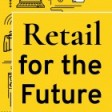 Retail For the Future